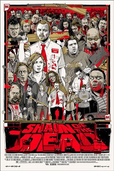 """Edgar Wright's """"Shaun Of The Dead"""" poster by Tyler Stout"""