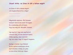 József Attila: Az Isten itt állt a hátam mögött Literature, Poems, Personalized Items, Attila, Poetry, Poem, Literatura