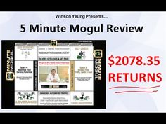 http://www.youtube.com/watch?v=LRZwzo35sHE - 5 minute mogul  5 Minute Mogul Review & Tutorial - Discover how I made $2078.35 with this system online in the first month and also the exact traffic source I used to drive traffic to this converting sale funnel.