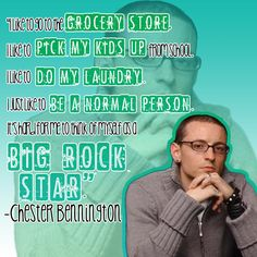 Rock Star Chester Bennington quote - Linkin Park