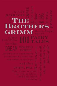 The Brothers Grimm: 101 Fairy Tales (Word Cloud Classics): Jacob Grimm, Wilhelm Grimm: book cover