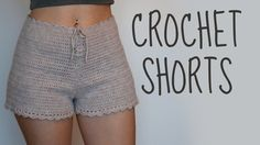 Crochet Shorts | High-Waisted Shorts | Tutorial - YouTube