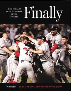 The 2004 Boston Red Sox World Series Team  The BEST day of my life !