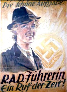 """German WW2 """"A beautiful task - R.A.D. leader - a call of the times"""""""