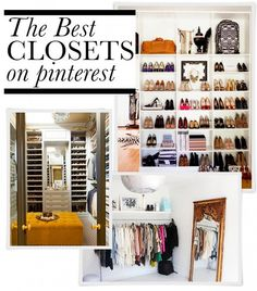 """16 Dream-Worthy Closets We Want To Live In a.k.a. """"The Best Closets on Pintrest"""" via Who What Wear"""