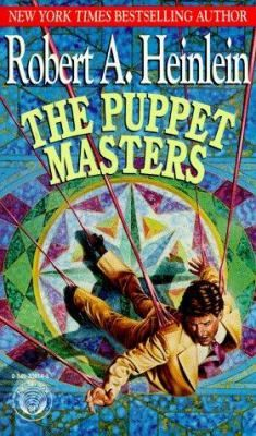 The Puppet Masters by Robert A. Heinlein | Earth was being invaded by aliens and the top security agencies were helpless: the aliens were controlling the mind of every person they encountered. So it was up to Sam Cavanaugh, secret agent for a powerful and deadly spy network, to find a way to stop them--which meant he had to be invaded himself!