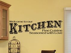 Kitchen Wall Sticker Decal - Welcome To Our Kitchen. $20.00, via Etsy.