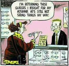 """""""Just a thought lady but you might need shades so that you criticize less and maybe see things his way."""""""