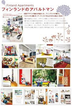 "Finland Apartments ~ Book description translation: ""The apartments of our Finnish friends! Simplicity, design and culture! A sweet mix of retro, antique objects, furniture design ... Journalists were able Palms Editions again synthesize a spirit in a book decoration."""