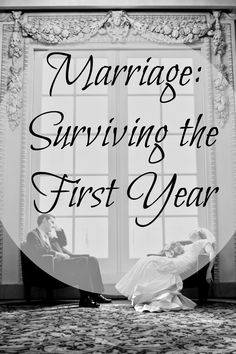 Surviving the first year of marriage... advice first hand!