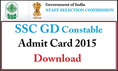 SSC GD Constable Admit Card 2015 for Kerala and Karnataka Download - ssckkr.kar.nic.in