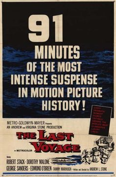 Watch The Last Voyage full hd online Directed by Andrew L. With Robert Stack, Dorothy Malone, George Sanders, Edmond O'Brien. After a boiler explosion aboard an aging ocean liner, a ma Woody, Robert Stack, Disaster Movie, Epic Film, Metro Goldwyn Mayer, Adventure Movies, Great Films, Human Emotions, Scary Movies