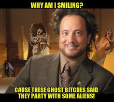 Ancient Aliens Guy gets a tip...