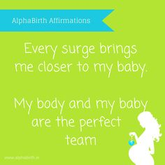 positive birth affirmations - can't wait to meet my little miss.