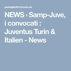 NEWS › Juve-Lazio, i convocati : Juventus Turin & Italien - News News