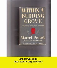 Within A Budding Grove Modern Library 172 Marcel Proust ,   ,  , ASIN: B004ILUUS4 , tutorials , pdf , ebook , torrent , downloads , rapidshare , filesonic , hotfile , megaupload , fileserve