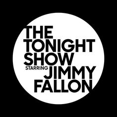 The Tonight Show Starring Jimmy Fallon (NBC) - Fonts In Use