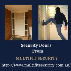 Multifit offers which can protect your home, without any added security. Install them now. Security Doors, Protecting Your Home, Melbourne