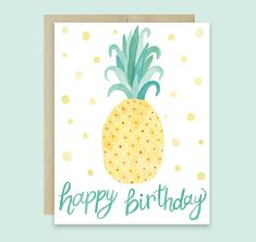 Pineapple Happy Birthday Card by Leveret Paperie