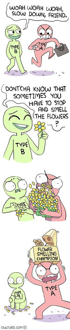 The Difference Between Type A And Type B People In One Funny Comic
