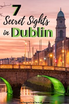 Get behind the scenes of Dublin with these 7 ultimate secret tips. These hidden gems in Irelands Capital should be added to every bucket list! So visit Dublin and check out our top secret spots!