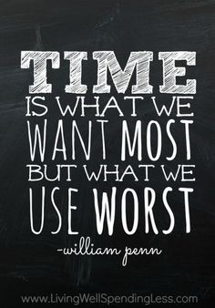 Time is what we want most but what we use worst.  Awesome post on time management with 5 steps that will change your life.  Also includes a free printable goal setting worksheet! personal development quotes #quote #motivation