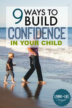 """Confidence isn't built by saying """"Good Job"""" or by successes. Confidence is developed when kids try, when they fail, and when parents point out effort & character building traits. 9 Ways Parents can Boost their Kid's Confidence and Self-Esteem to develop a"""