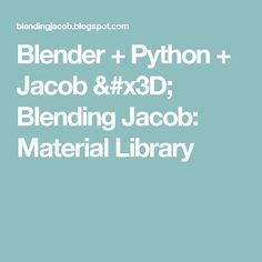 Blending Jacob: Material Library
