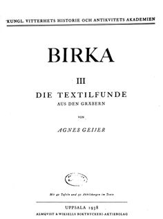 Apron Dress Expert - Agnes Geijer. Born 1889, died 1989. Swedish textile historian and archaeologist and did this Doctorate Thesis on the graves found in Birka in1938. Birka: Untersuchungen und study. 3, Die Textilfunde aus den Gräbern.
