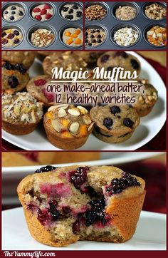 Make-Ahead Magic Muffins. 12 healthy flavors from one multi-grain refrigerator batter. No eggs, no oil. www.theyummylife.com/magic_muffins