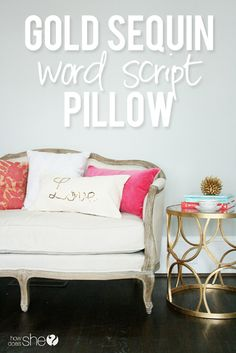 Gold Sequin Word Script Pillow | A fabulous bedroom craft you will definitely love. Creates elegance in your bedroom to make you feel relaxed! #DIYready