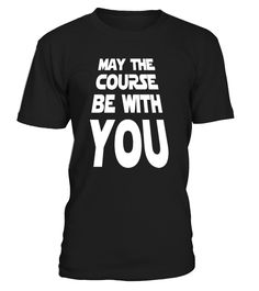May the course be with you star wars  #gift #idea #shirt #image #music #guitar #sing #art #mugs #new #tv #cool