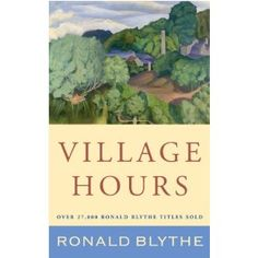 Village Hours by Ronald Blythe