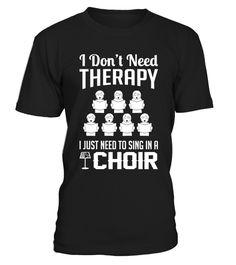 T shirt  CHOIR THERAPY - Limited Edition  fashion trend 2018 #tshirt, #tshirtfashion, #fashion