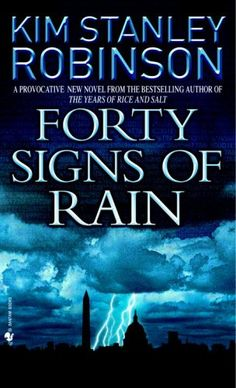Forty Signs of Rain- Book #1 in Science In The Capital Series