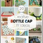 20 Creative Bottle Cap Crafts