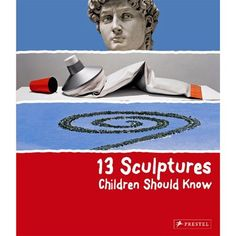A winged, headless goddess from the third century; a gigantic tube of toothpaste; a tribal mask; a monumental bronze statue of Buddha; these creations and more are featured in this book of sculptures