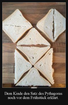 Dem Kinde den Satz des Pythagoras noch vor dem Frühstück erklärt. | Lustige Bilder, Sprüche, Witze, echt lustig