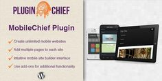 MobileChief Mobile Site Builder WordPress Plugin - Make your WordPress theme mobile ready.