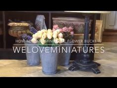 How to make miniature flower buckets - YouTube