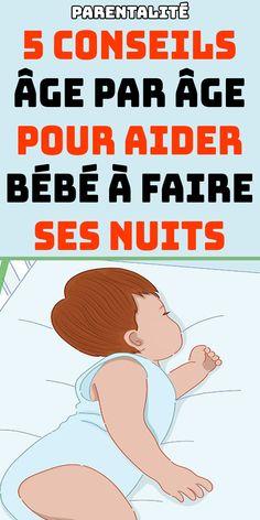 Découvrez nos 5 Conseils âge par âge pour aider bébé à faire ses nuits   #parenting #parents #enfant #parent #baby #bébé #maman #papa #parentalité
