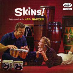 Les Baxter - Skins!, 1957
