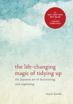This best-selling guide to decluttering your home from Japanese cleaning consultant Marie Kondo takes readers step-by-step through her revolutionary KonMari Method for simplifying, organizing, and storing.