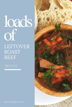 How to use up leftover roast beef, things to make with roast beef, easy family food from daisies and pie