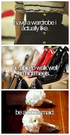 I don't really care about the high heels but everything else lose I want to do