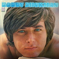 Bobby Sherman - this is for you sister...OMG.  I was going to totally marry him!!!!!!