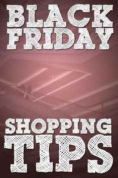 Tips For Shopping On Black Friday: Where To Find The Best Deals And Making A Battle Plan http://www.biblemoneymatters.com/tips-for-shopping-on-black-friday/