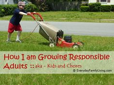 How I am Growing Responsible Adults | Kids and Chores Series