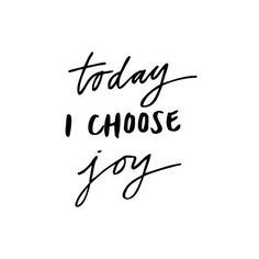 Today i choose for joy - www.instawall.nl
