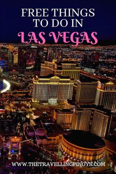 Free things to do in las vegas las vegas on a budget las vegas ti Las Vegas Quotes, Las Vegas Tips, Las Vegas Vacation, Las Vegas Nightlife, Las Vegas Attractions, Vegas Casino, Travel Info, Travel Usa, Budget Travel